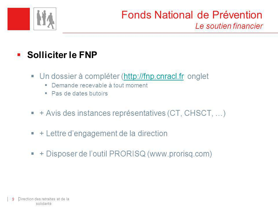 Fonds National de Prévention Le soutien financier