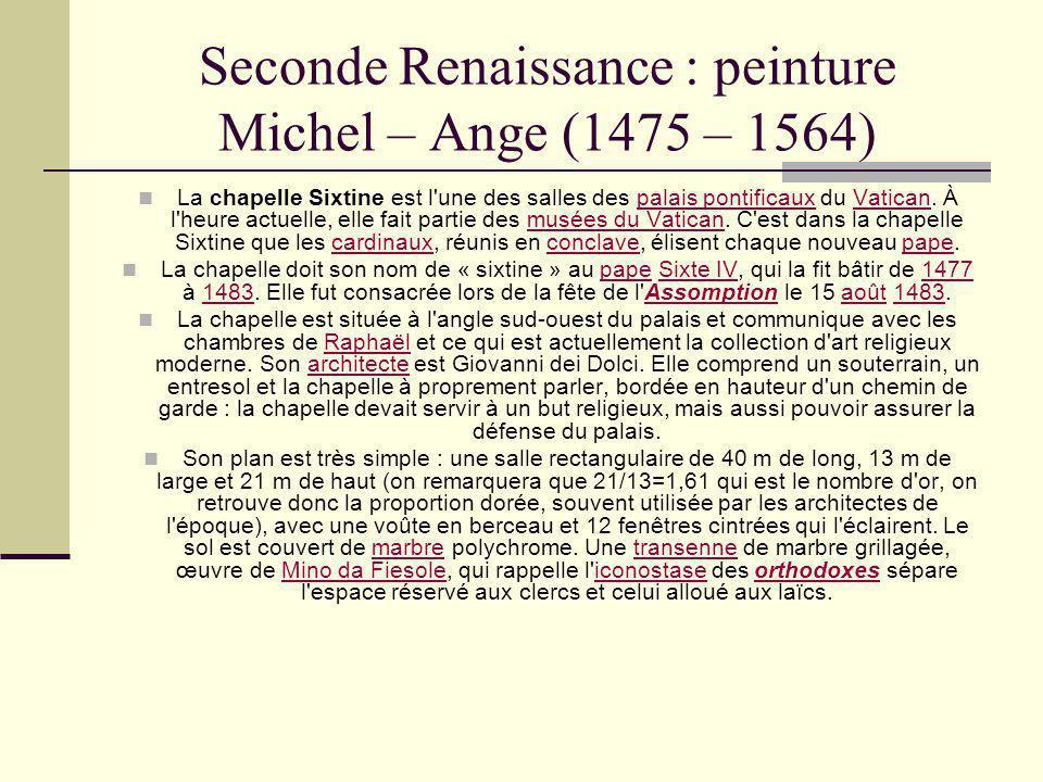 Seconde Renaissance : peinture Michel – Ange (1475 – 1564)