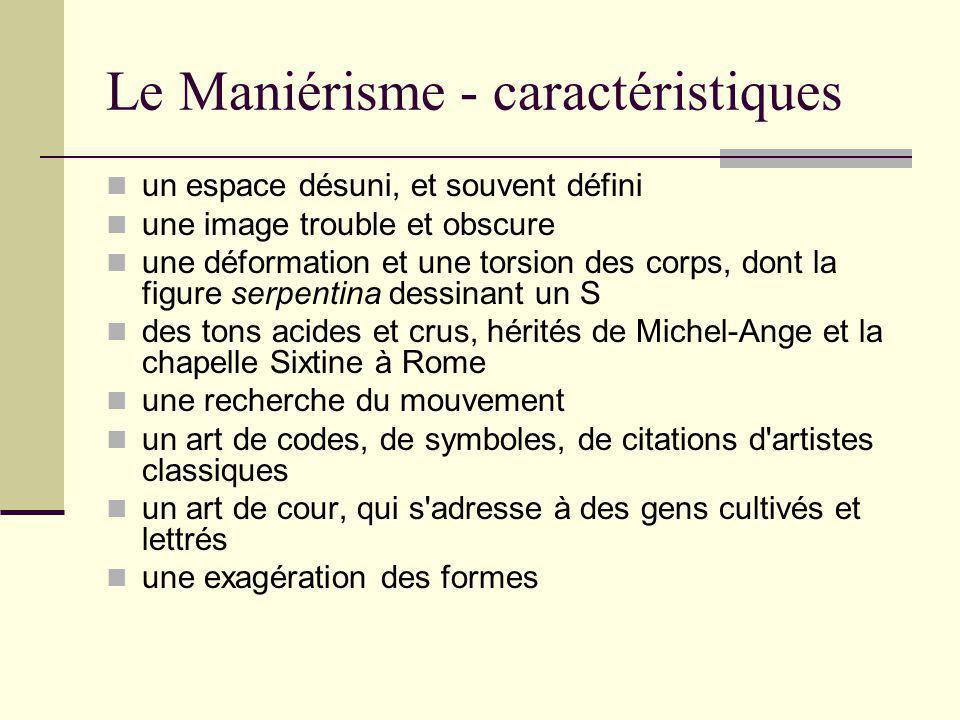 Le Maniérisme - caractéristiques