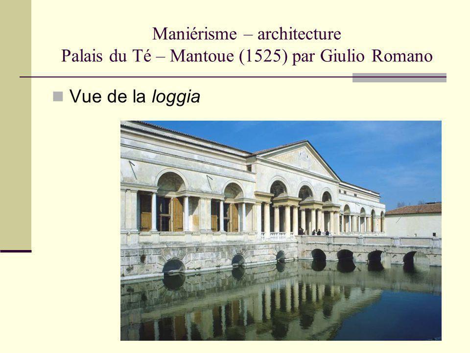 Maniérisme – architecture Palais du Té – Mantoue (1525) par Giulio Romano