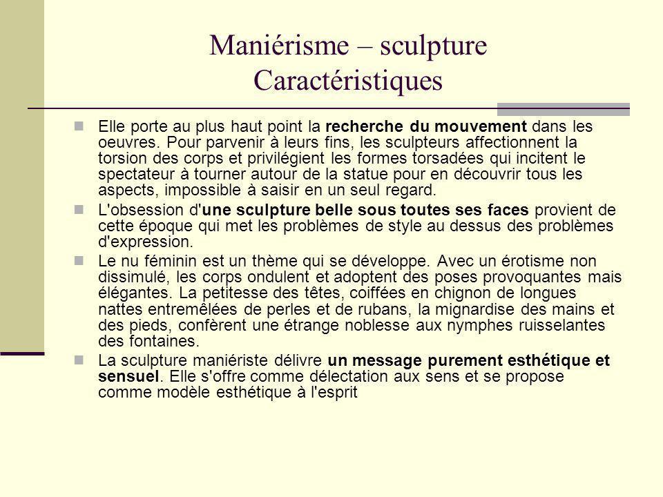 Maniérisme – sculpture Caractéristiques