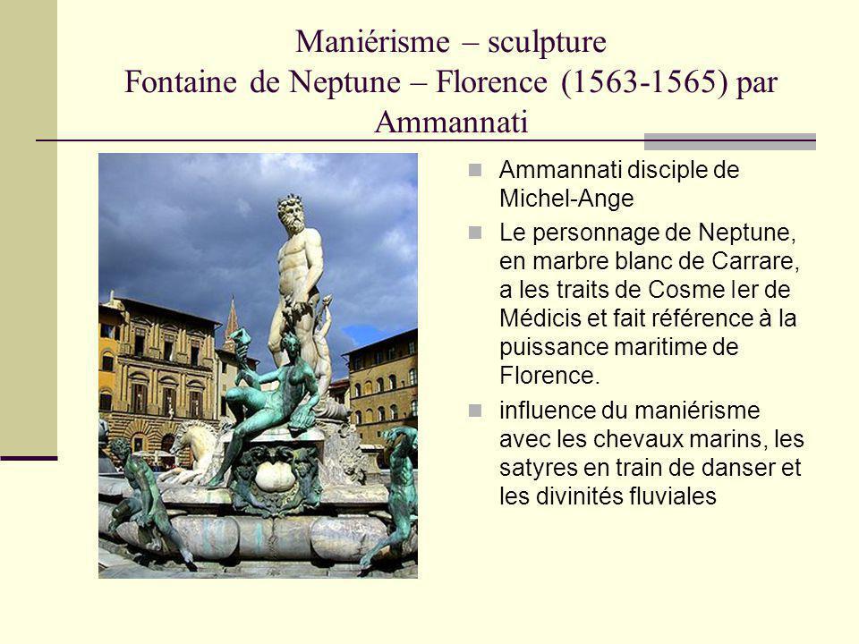 Maniérisme – sculpture Fontaine de Neptune – Florence (1563-1565) par Ammannati
