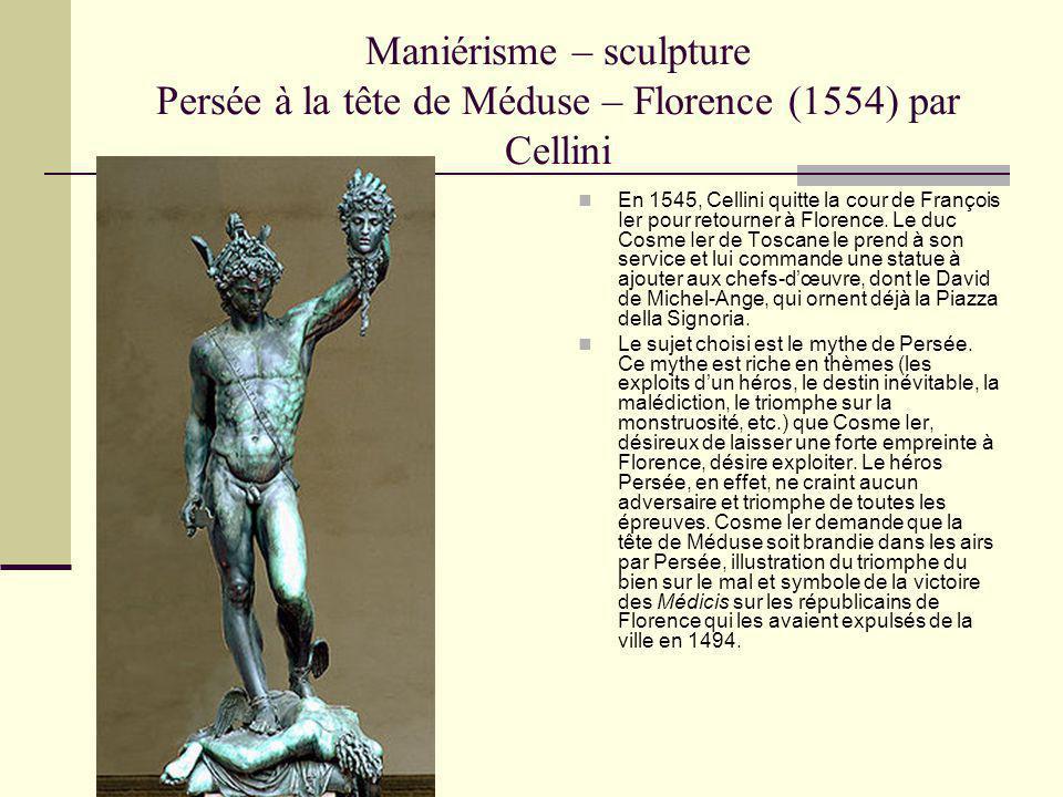 Maniérisme – sculpture Persée à la tête de Méduse – Florence (1554) par Cellini