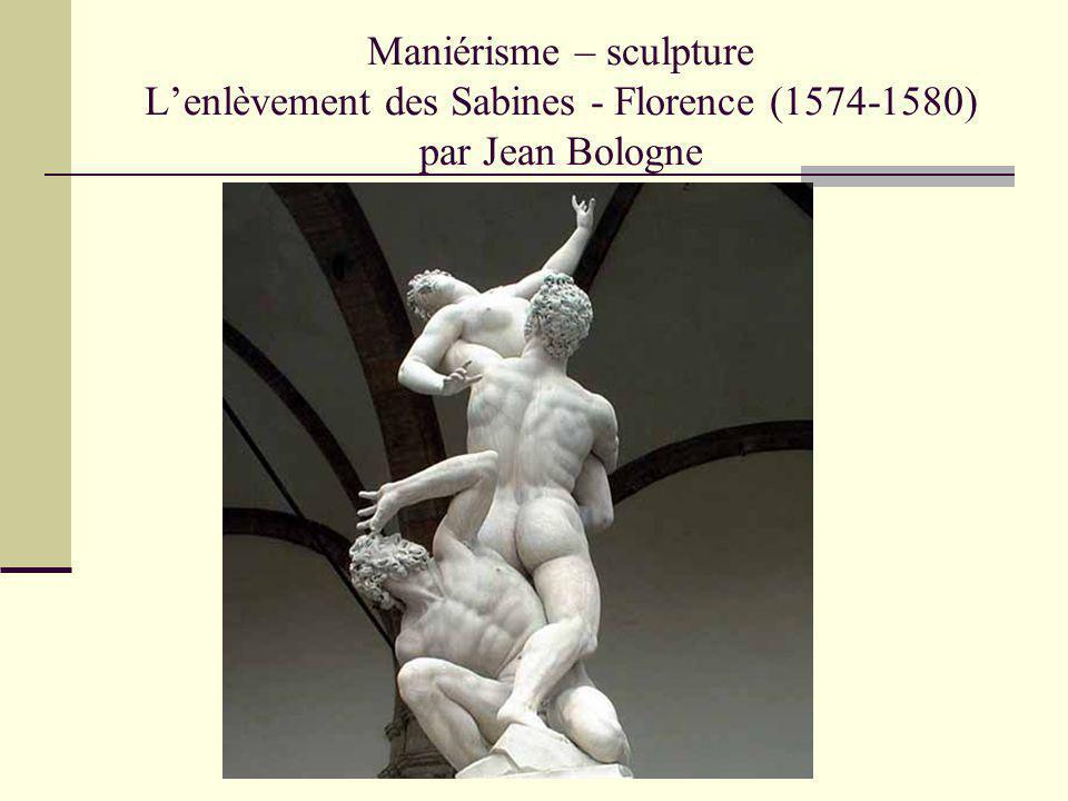 Maniérisme – sculpture L'enlèvement des Sabines - Florence (1574-1580) par Jean Bologne