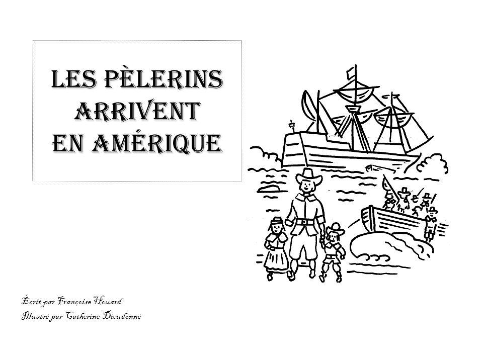 Les pèlerins arrivent en Amérique