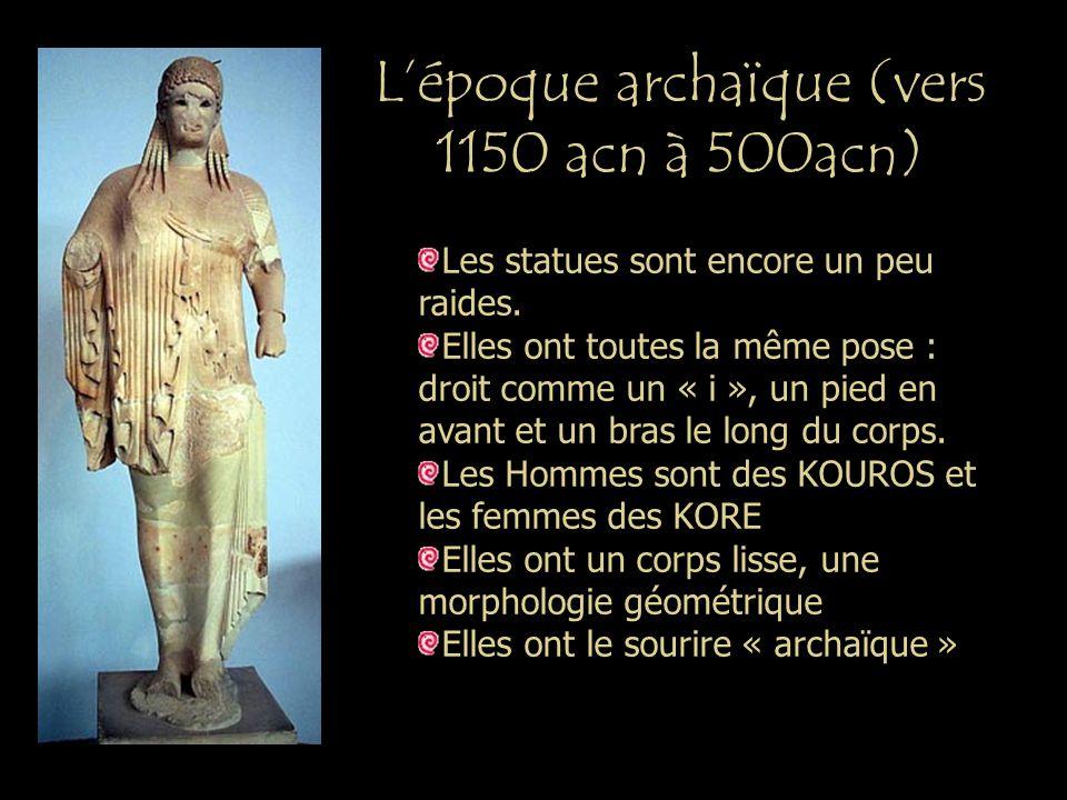 L'époque archaïque (vers 1150 acn à 500acn)