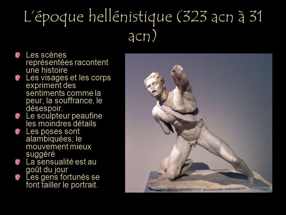L'époque hellénistique (323 acn à 31 acn)