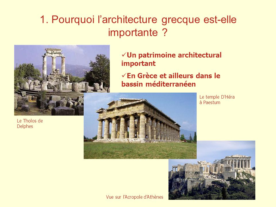 1. Pourquoi l'architecture grecque est-elle importante