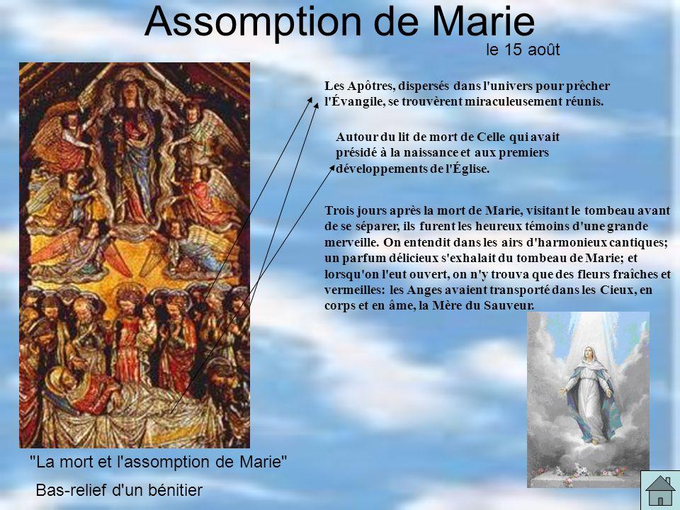 Assomption de Marie le 15 août La mort et l assomption de Marie