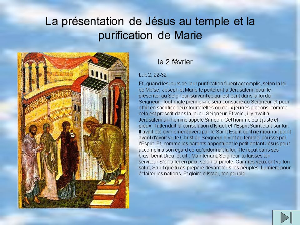 La présentation de Jésus au temple et la purification de Marie