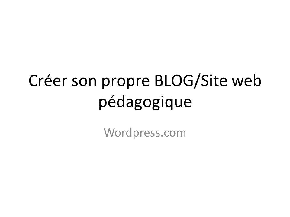 Créer son propre BLOG/Site web pédagogique