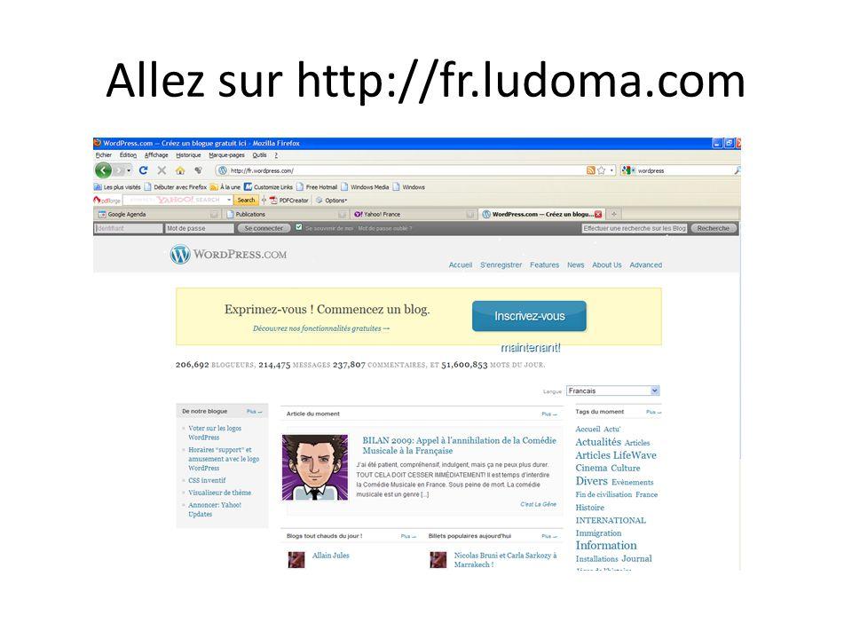Allez sur http://fr.ludoma.com