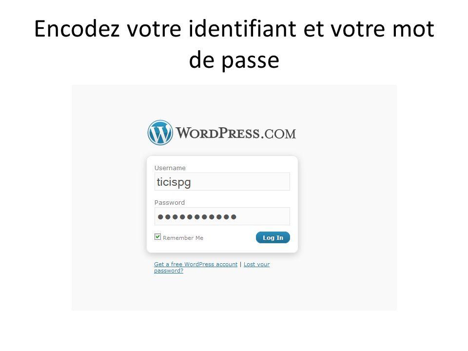 Encodez votre identifiant et votre mot de passe