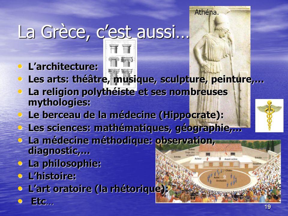 La Grèce, c'est aussi… L'architecture: