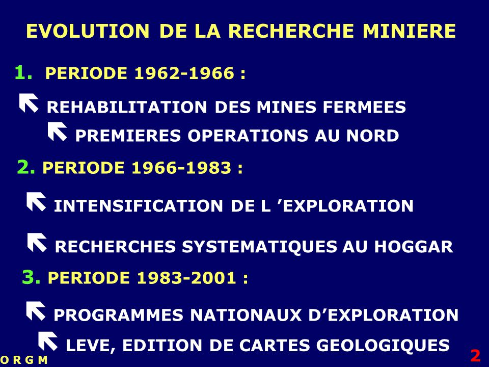  REHABILITATION DES MINES FERMEES  PREMIERES OPERATIONS AU NORD