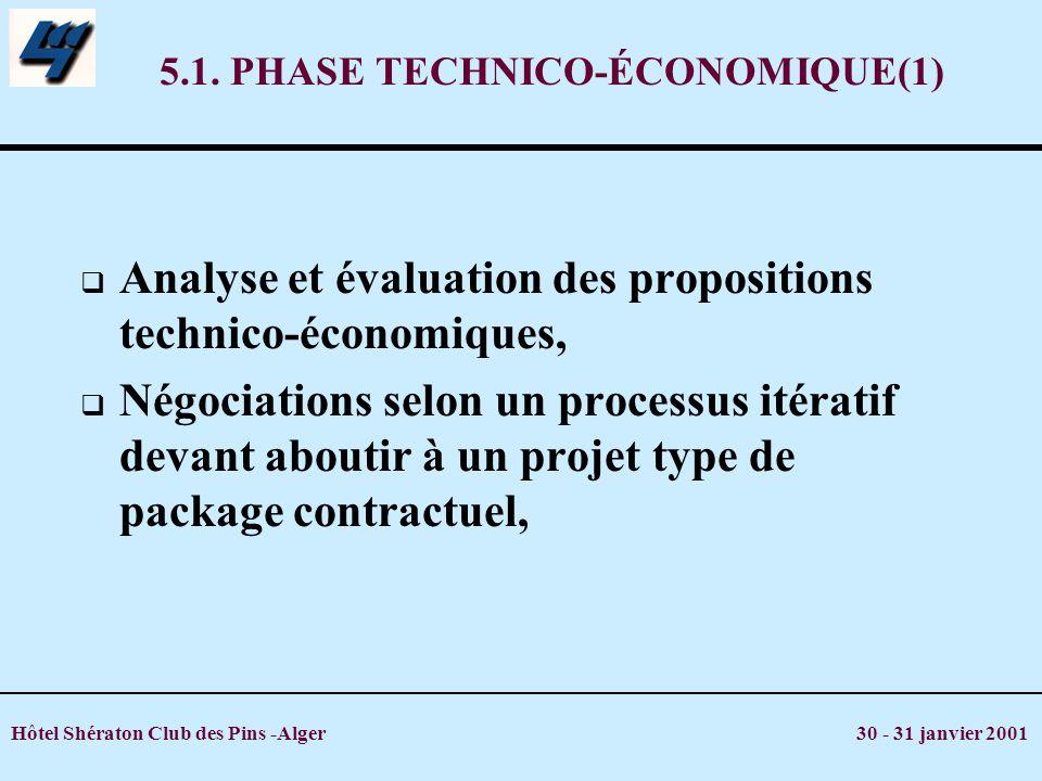 5.1. PHASE TECHNICO-ÉCONOMIQUE(1)