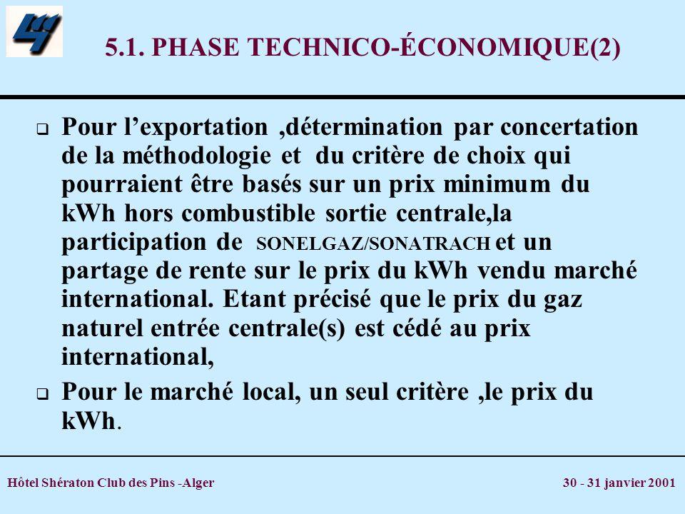 5.1. PHASE TECHNICO-ÉCONOMIQUE(2)