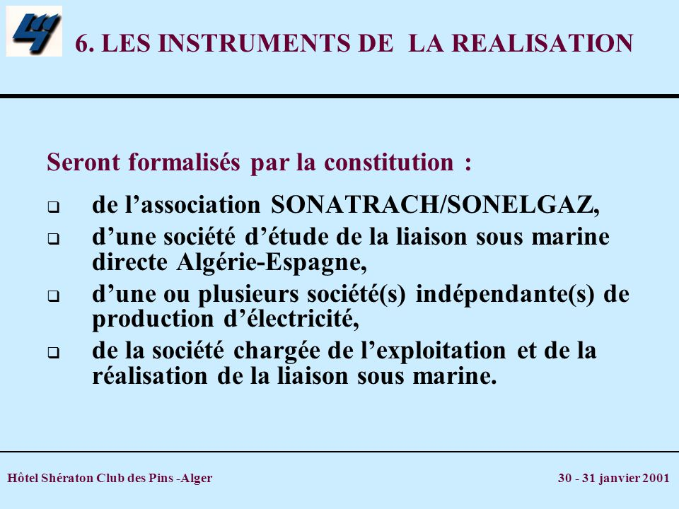 6. LES INSTRUMENTS DE LA REALISATION