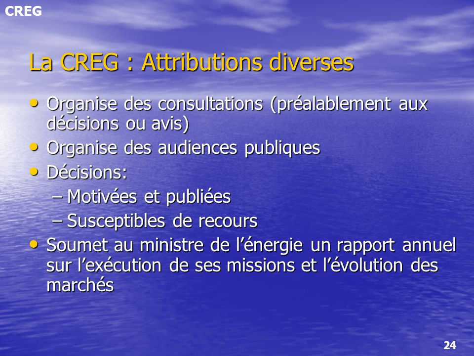 La CREG : Attributions diverses