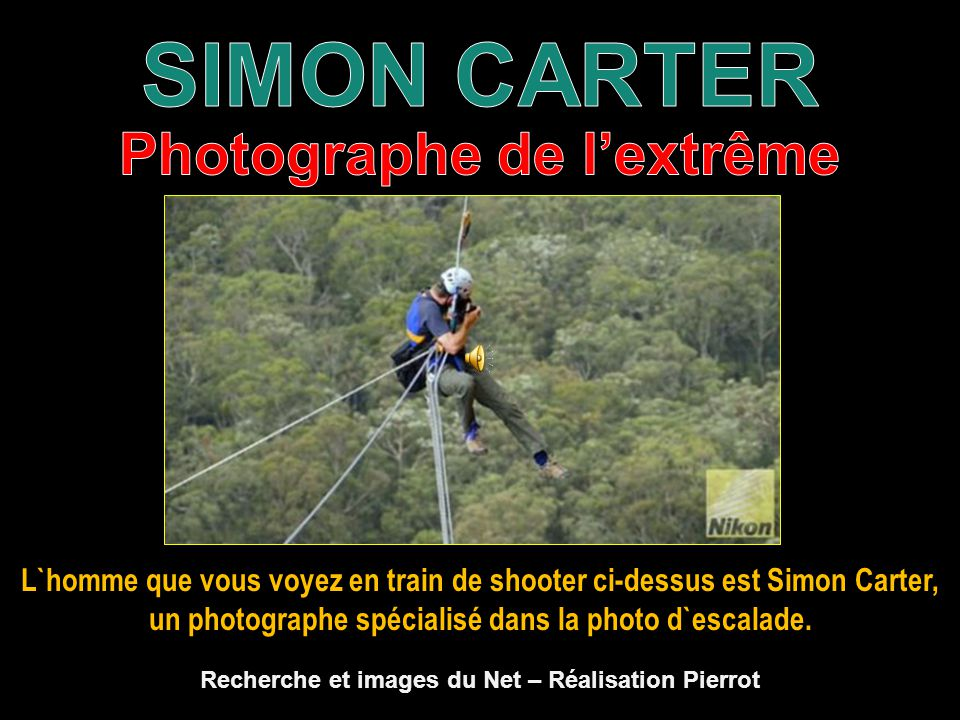 SIMON CARTER Photographe de l'extrême