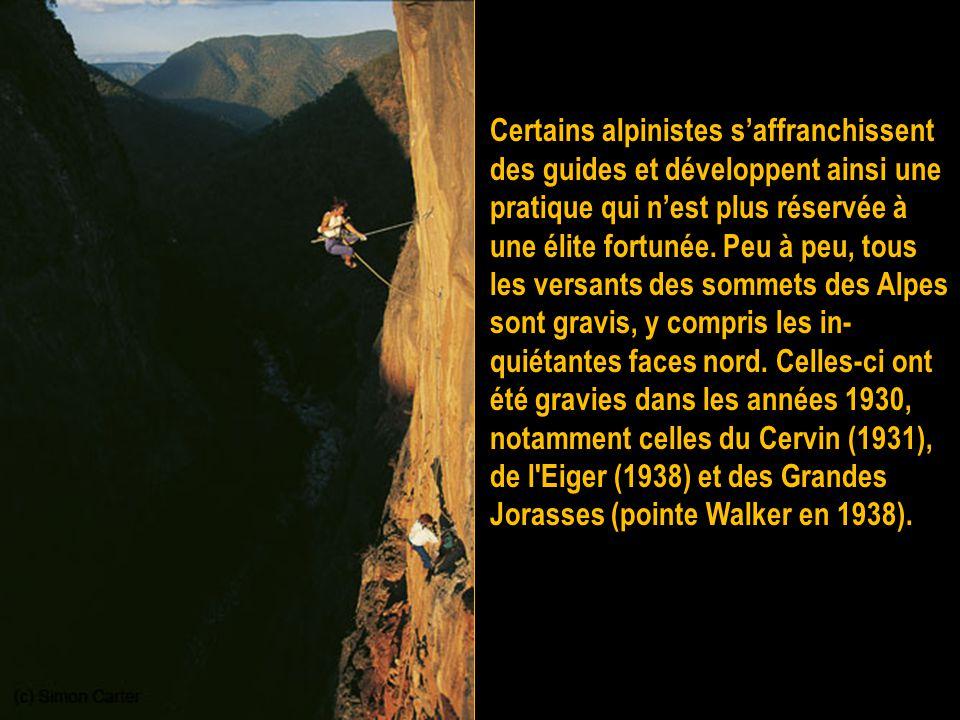 Certains alpinistes s'affranchissent des guides et développent ainsi une pratique qui n'est plus réservée à une élite fortunée.