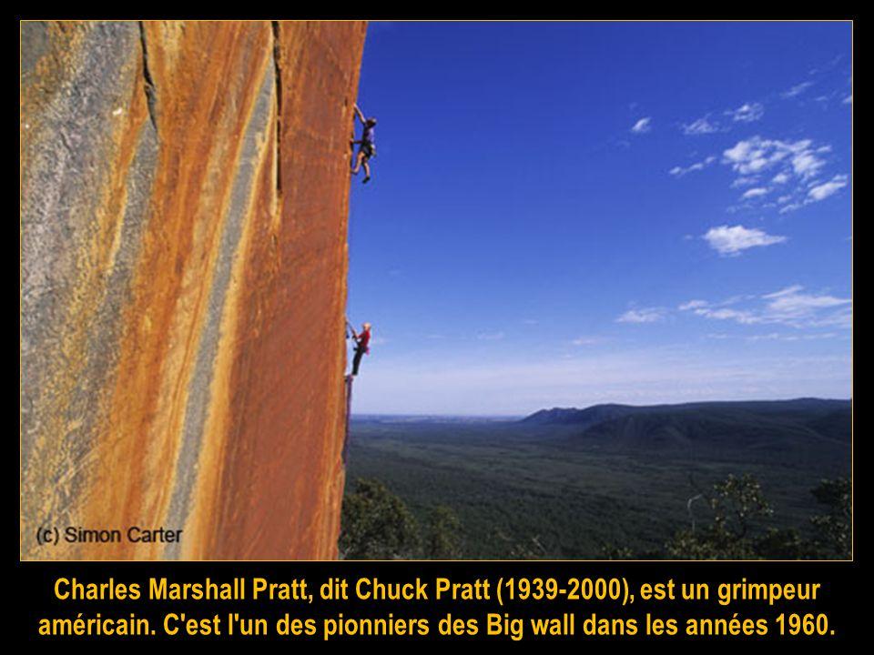 Charles Marshall Pratt, dit Chuck Pratt (1939-2000), est un grimpeur américain.