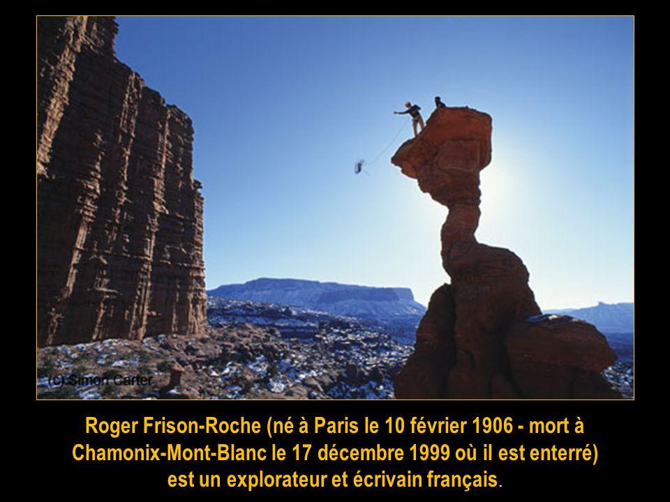 Roger Frison-Roche (né à Paris le 10 février 1906 - mort à
