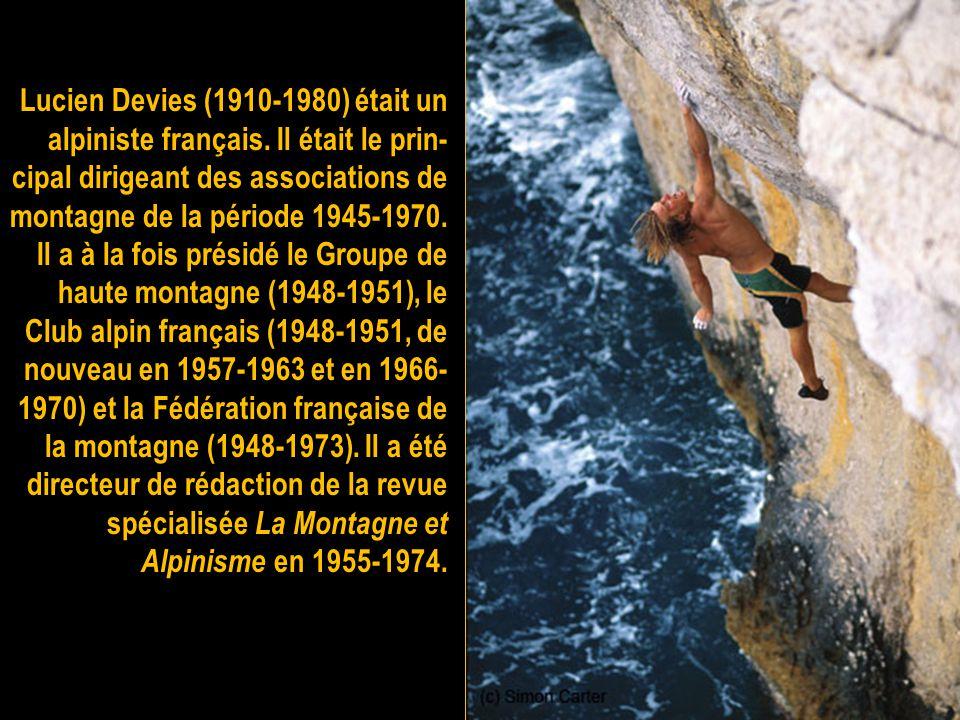 Lucien Devies (1910-1980) était un alpiniste français