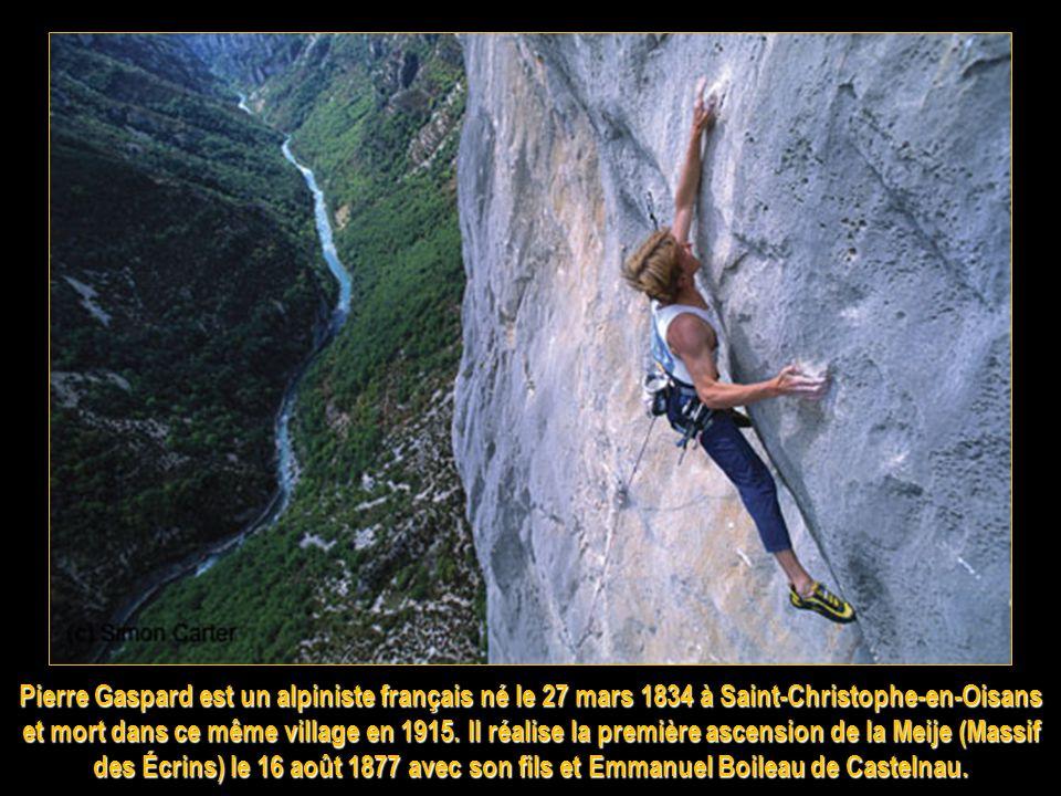 Pierre Gaspard est un alpiniste français né le 27 mars 1834 à Saint-Christophe-en-Oisans et mort dans ce même village en 1915.