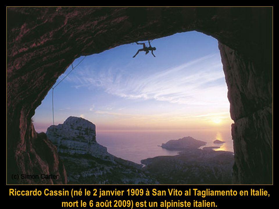 Riccardo Cassin (né le 2 janvier 1909 à San Vito al Tagliamento en Italie, mort le 6 août 2009) est un alpiniste italien.