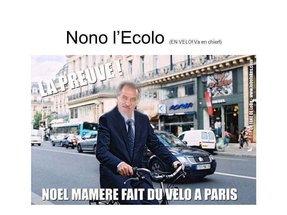 Nono l'Ecolo (EN VELO! Va en chier!)