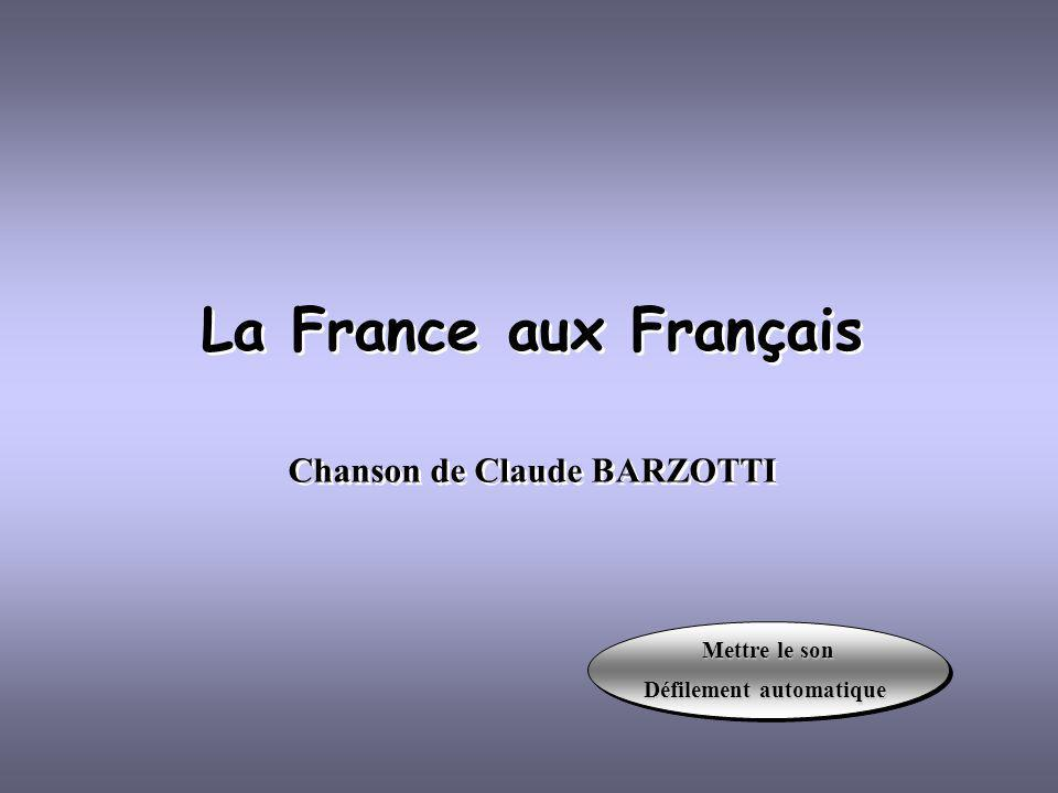 La France aux Français Chanson de Claude BARZOTTI
