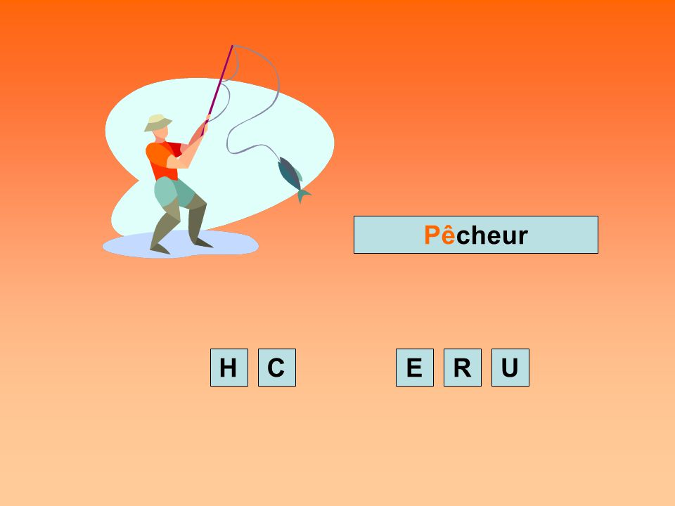 Pêcheur H C E R U