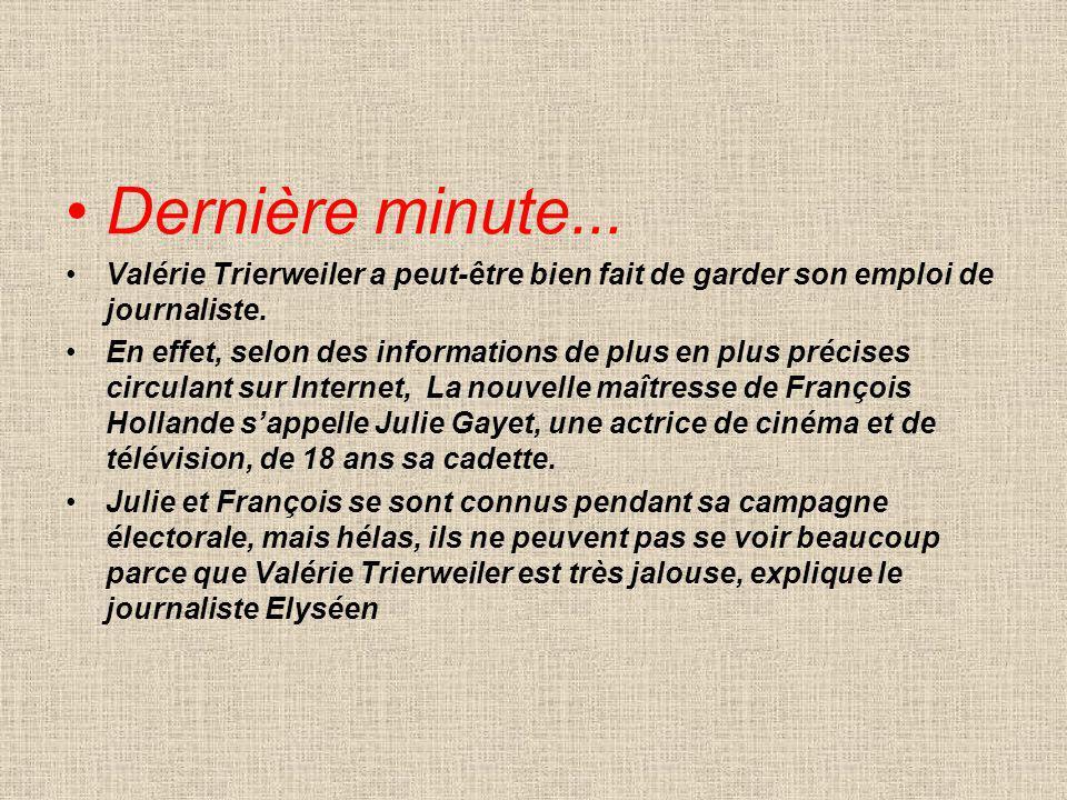 Dernière minute... Valérie Trierweiler a peut-être bien fait de garder son emploi de journaliste.