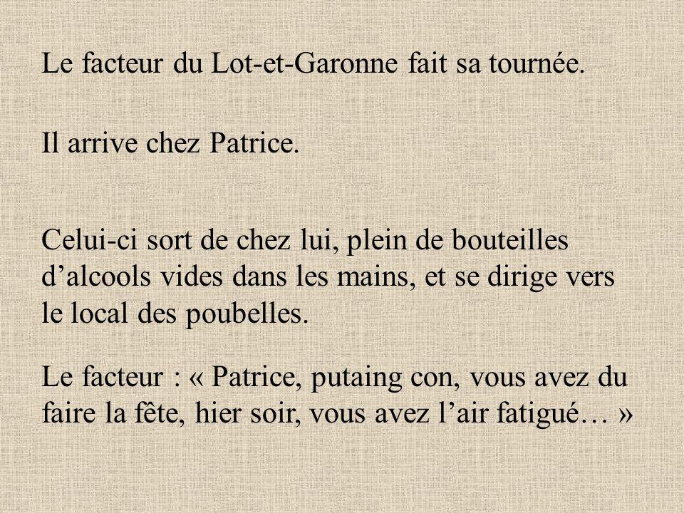 Le facteur du Lot-et-Garonne fait sa tournée.