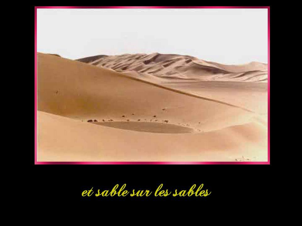 et sable sur les sables