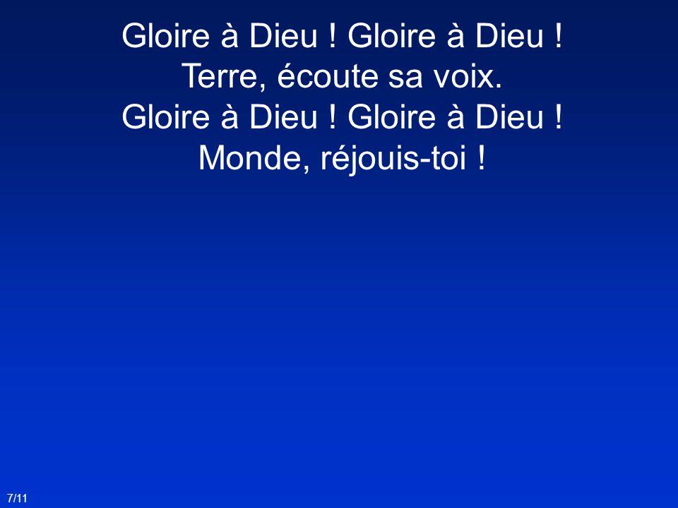Gloire à Dieu ! Gloire à Dieu !