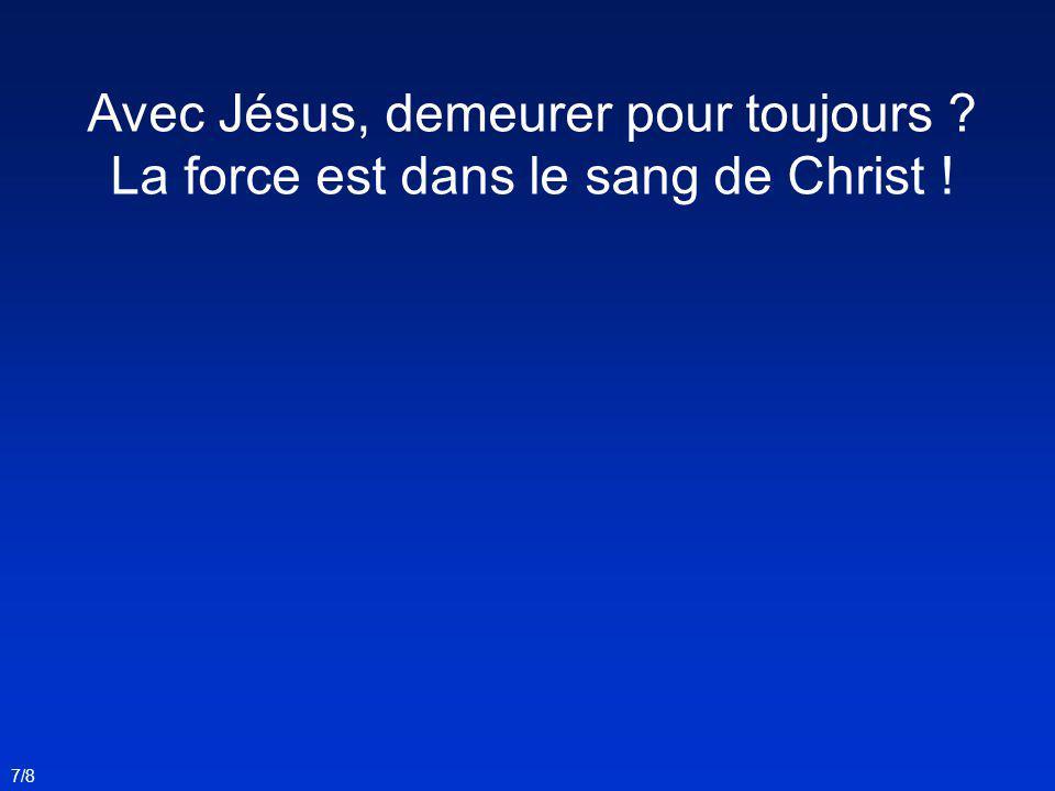 Avec Jésus, demeurer pour toujours