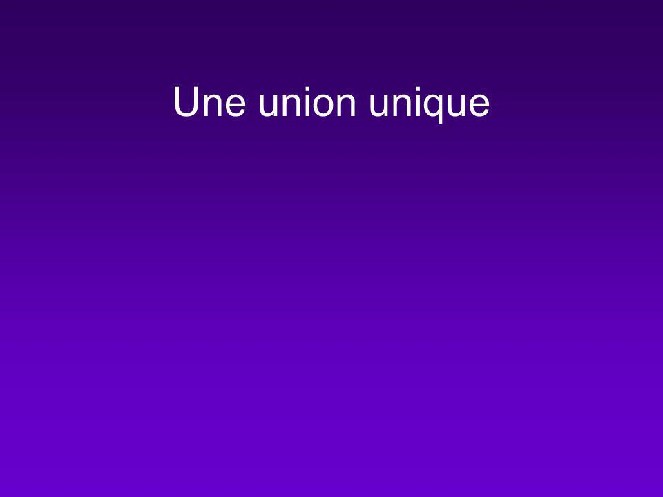 Une union unique