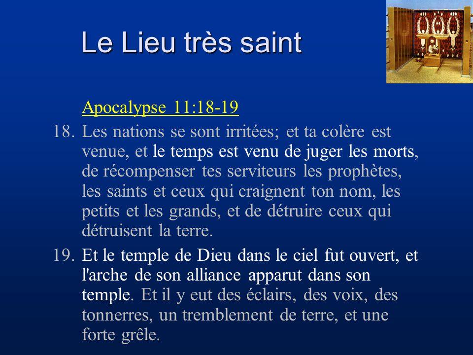 Le Lieu très saint Apocalypse 11:18-19