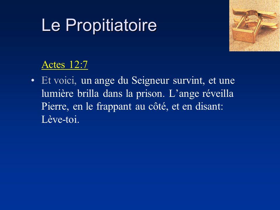 Le Propitiatoire Actes 12:7