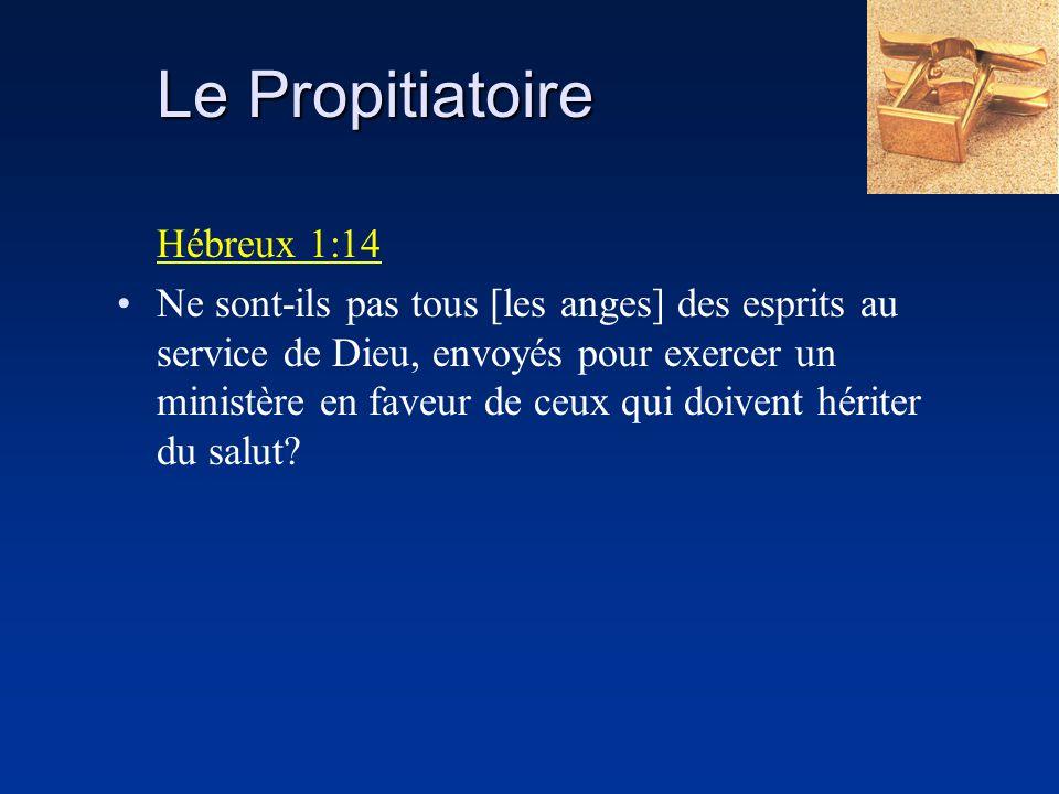 Le Propitiatoire Hébreux 1:14