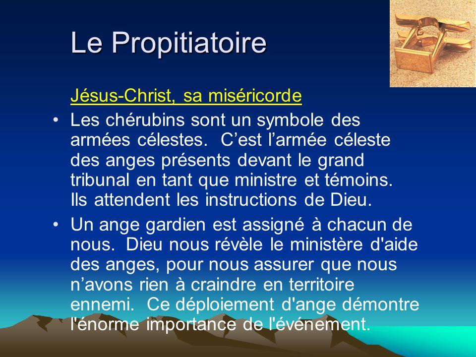 Le Propitiatoire Jésus-Christ, sa miséricorde