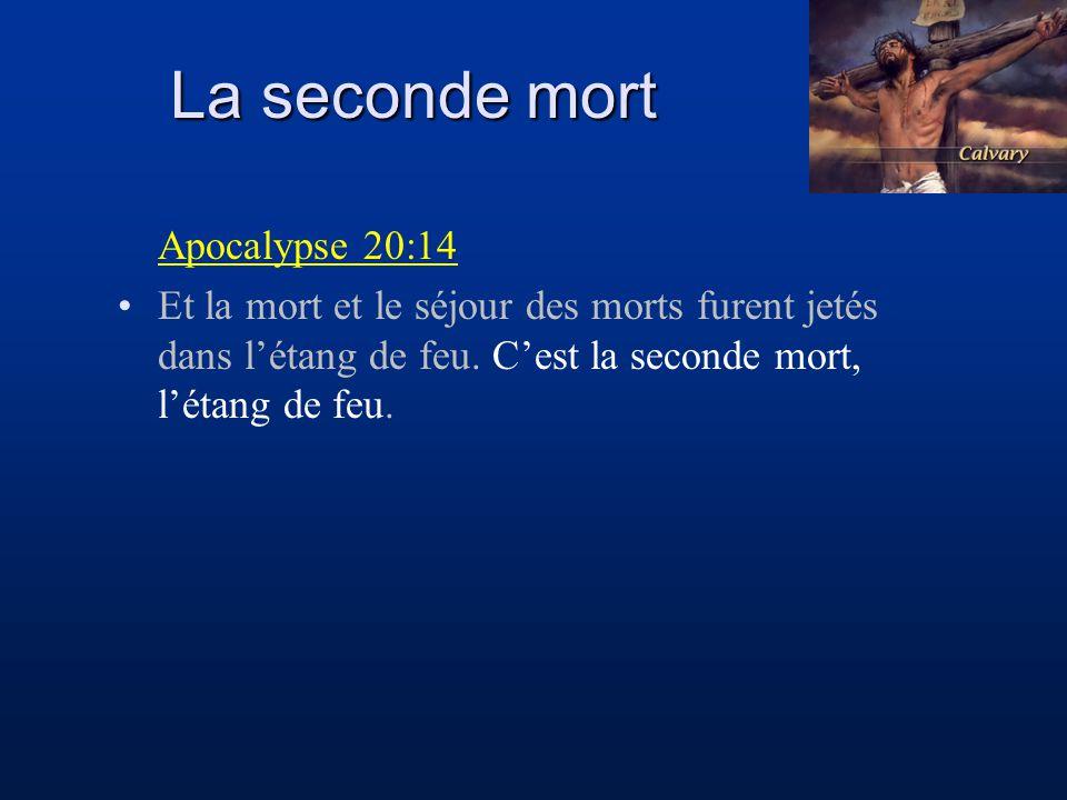 La seconde mort Apocalypse 20:14