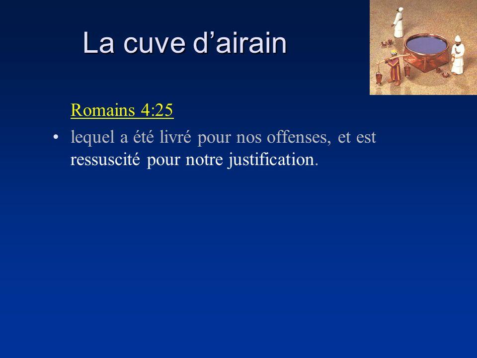 La cuve d'airain Romains 4:25