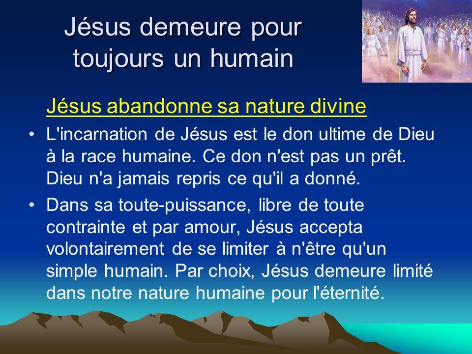 Jésus demeure pour toujours un humain