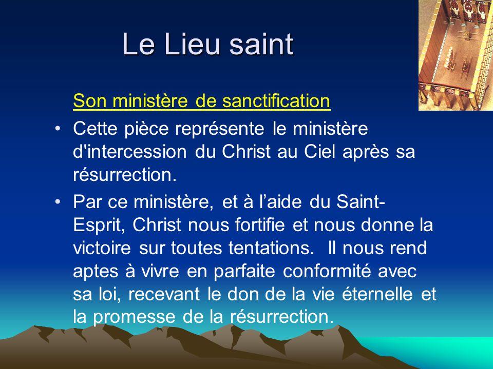 Le Lieu saint Son ministère de sanctification