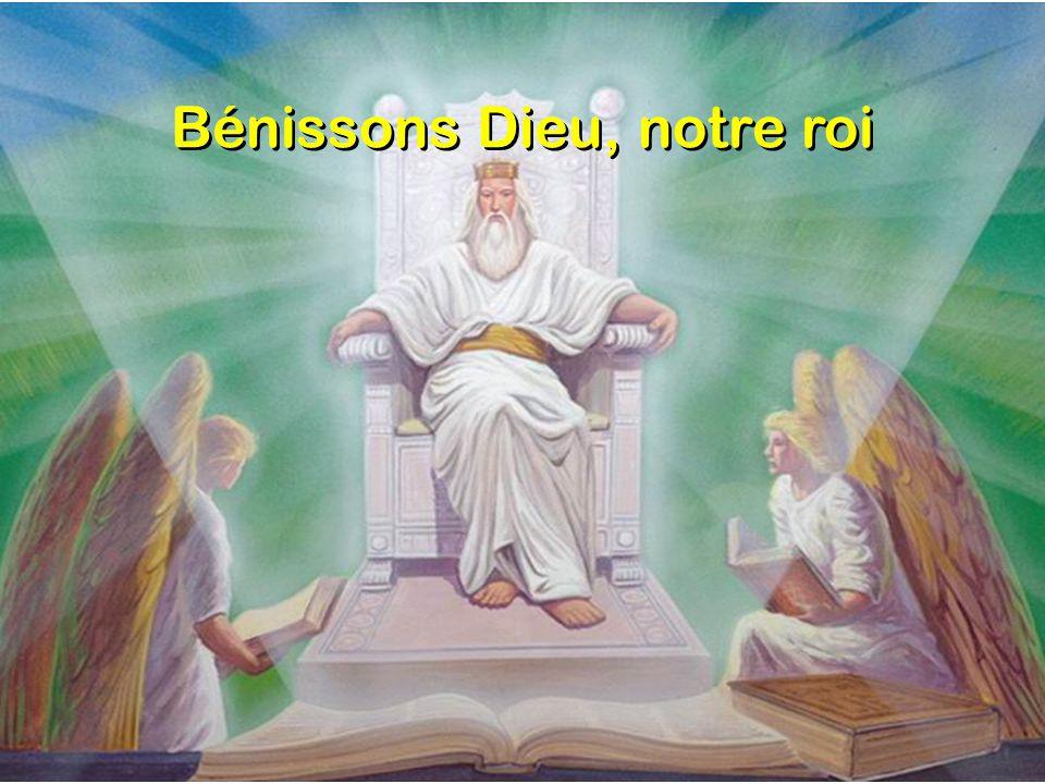 Bénissons Dieu, notre roi