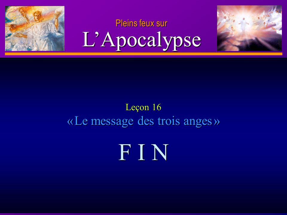 Leçon 16 « Le message des trois anges »