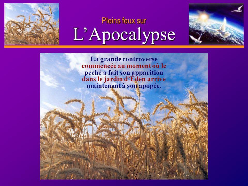 L'Apocalypse Pleins feux sur